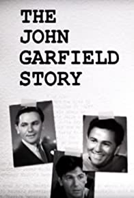 Primary photo for The John Garfield Story