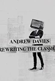 Andrew Davies: Rewriting the Classics Poster