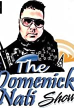 The Domenick Nati Show
