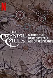 The Crystal Calls - Making the Dark Crystal: Age of Resistance Poster