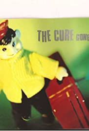 The Cure: Gone! Poster