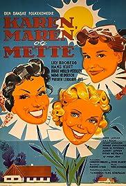 Karen, Maren og Mette Poster