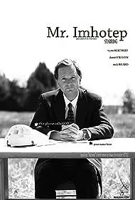 Wynn Reichert in Mr. Imhotep (2011)