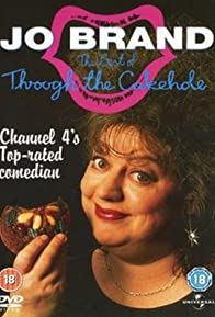 Primary photo for Jo Brand Through the Cakehole