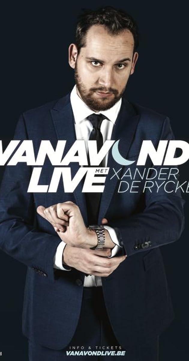 descarga gratis la Temporada 1 de Vanavond Live met Xander De Rycke o transmite Capitulo episodios completos en HD 720p 1080p con torrent