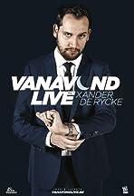 Vanavond Live met Xander De Rycke