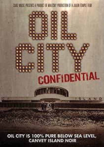 Watch tv movies Oil City Confidential UK [HDR]