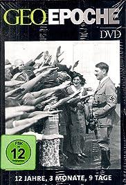 12 Jahre, 3 Monate, 9 Tage - Die Jahreschronik des Dritten Reichs Poster