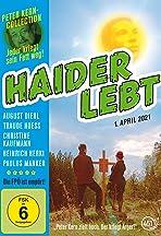 Haider lebt - 1. April 2021