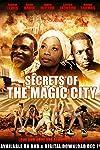 Secrets of the Magic City (2014)