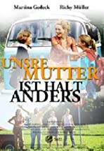 Unsre Mutter ist halt anders