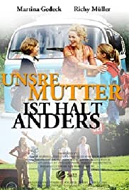 Unsre Mutter ist halt anders Poster