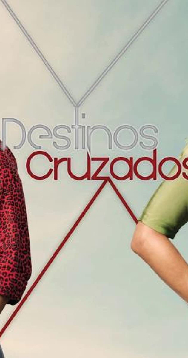 Destinos Cruzados (TV Series 2013– ) - IMDb