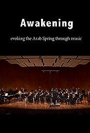 Awakening: Evoking the Arab Spring Through Music Poster