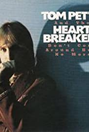 Tom Petty and the Heartbreakers: Don't Come Around Here No More Poster