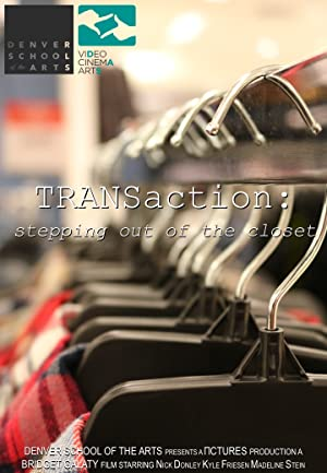 TRANSaction: Stepping out of the closet
