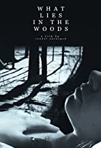What Lies in the Woods