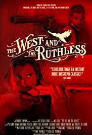 The West and the Ruthless (2017) 1080p