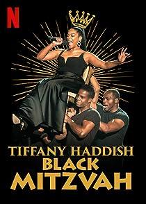 Tiffany Haddish: Black Mitzvahทิฟฟานี่ แฮดดิช: แบล็ก มิตซวาห์