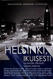 Helsinki, Forever Poster
