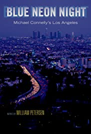Blue Neon Night: Michael Connelly's Los Angeles Poster