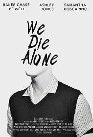 We Die Alone (2020)