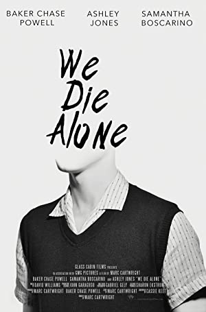 We Die Alone