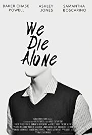 We Die Alone Poster
