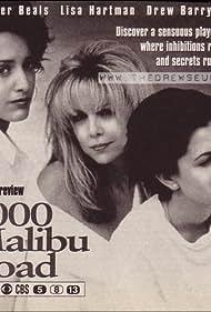 Drew Barrymore, Jennifer Beals, and Lisa Hartman in 2000 Malibu Road (1992)