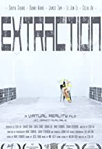 Extraction (Virtual Reality)