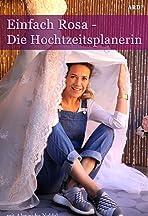 Einfach Rosa: Die Hochzeitsplanerin