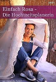 Einfach Rosa: Die Hochzeitsplanerin Poster