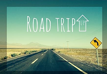 2016 watch full movie Road Trip Up [mp4]