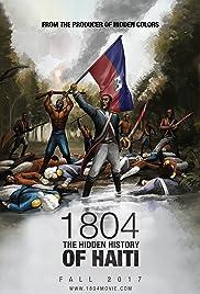 1804: The Hidden History of Haiti Poster