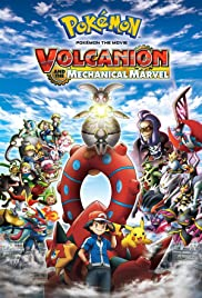 Pokémon the Movie: Volcanion and the Mechanical Marvel (2016) Pokemon za mubi XY& Z 'borukenion to kiko (karakuri) no magiana 720p