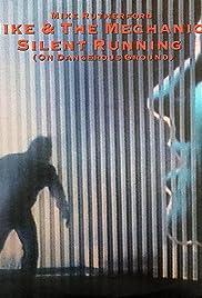Mike & the Mechanics: Silent Running (On Dangerous Ground) Poster