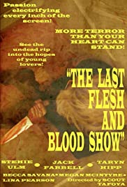 The Last Flesh & Blood Show Poster