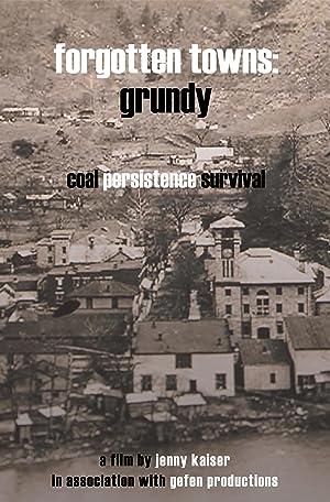 Forgotten Towns: Grundy