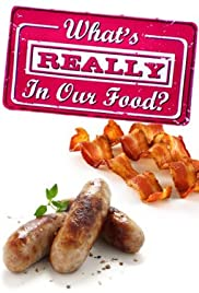 What's Really in Our Food? Poster