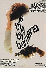 Bye bye, Barbara Poster