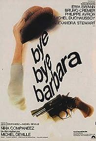 Primary photo for Bye bye, Barbara