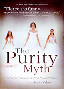 Best site to download dvd quality movies The Purity Myth USA [movie]