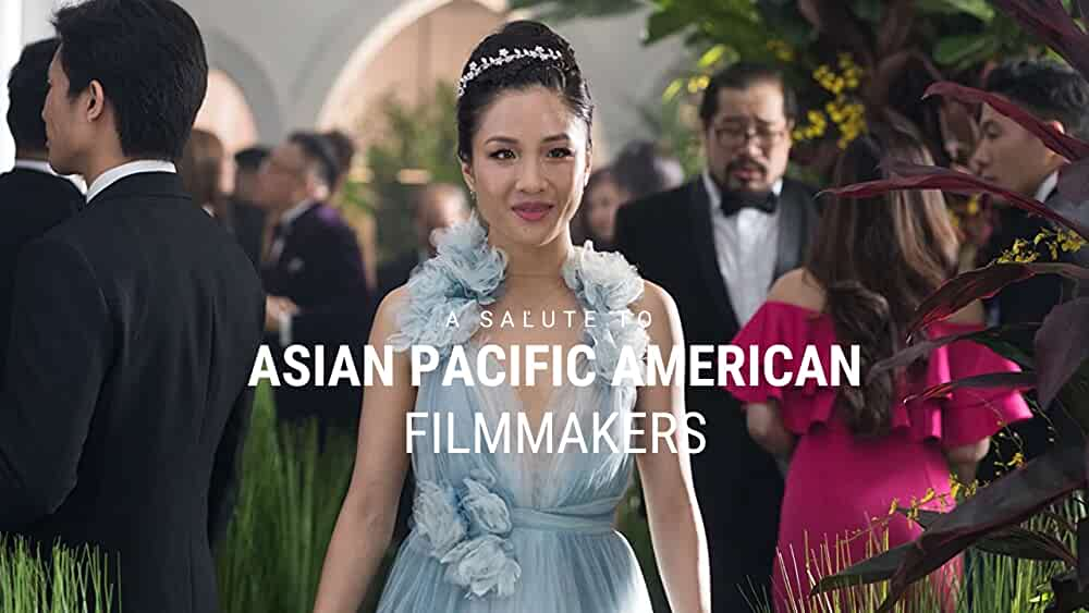 Our Salute to Asian Pacific American Filmmakers