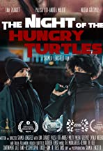 The Night of the Hungry Turtles