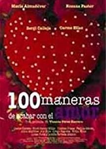 Best free downloading movies site Cien maneras de acabar con el amor by [Ultra]