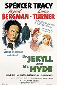 Ingrid Bergman, Spencer Tracy, and Lana Turner in Dr. Jekyll and Mr. Hyde (1941)