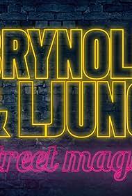 Brynolf & Ljung: Street Magic (2015)