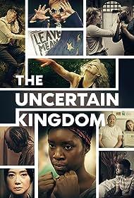 The Uncertain Kingdom (2020)