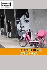 La copie de Coralie (2008)