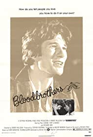 Bloodbrothers (1978) Poster - Movie Forum, Cast, Reviews